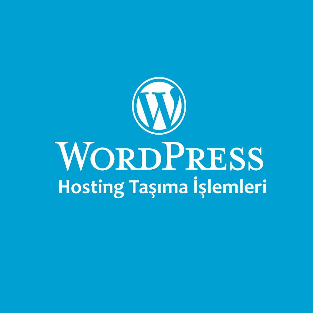 cPanel WordPress Hosting TaşımasıWordPress Hosting Taşıması