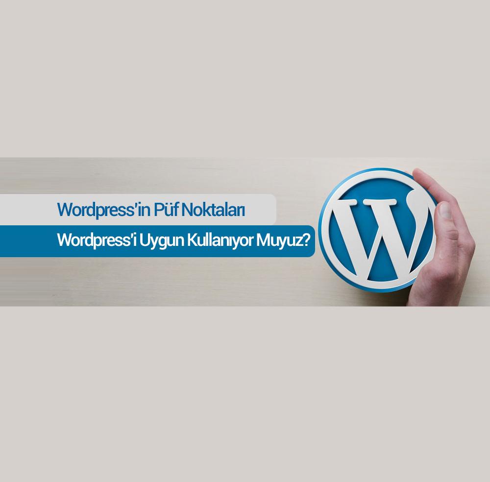 Wordpress'te Yapılmayacak Hatalar