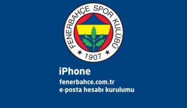 iPhone FB fenerbahce.com.tr iPhone E-Posta Hesabı Kurulumu