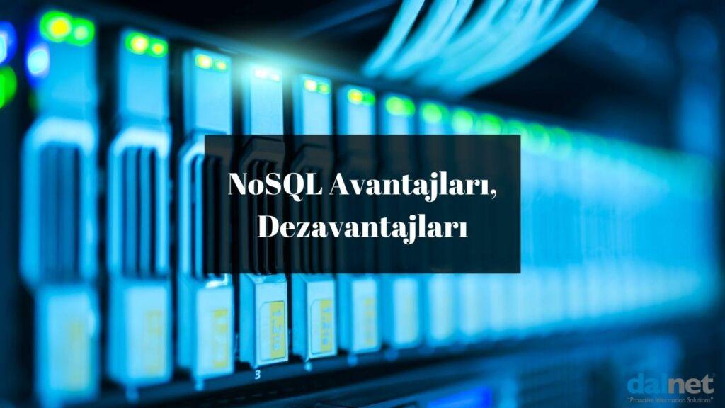 noSQL avantajları ve dezavantajları
